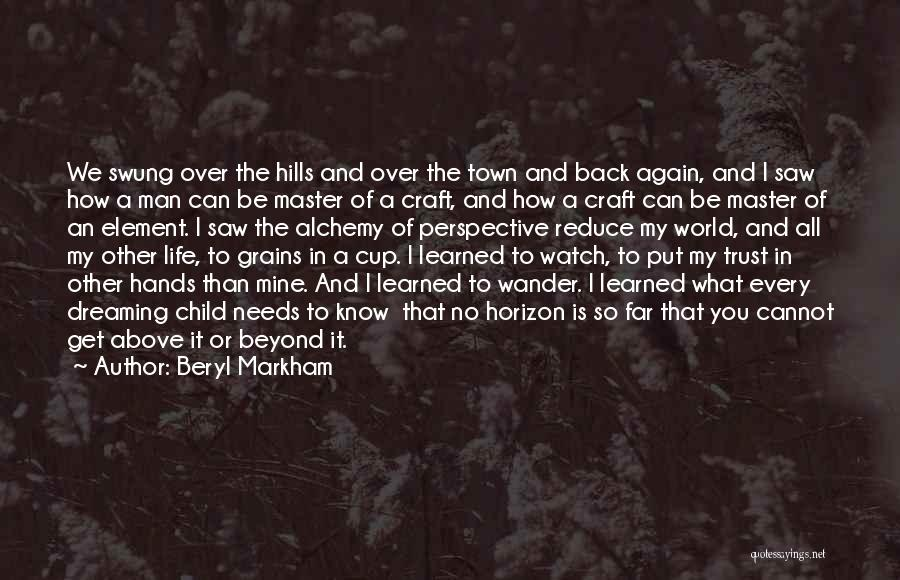I'll Watch Over You Quotes By Beryl Markham