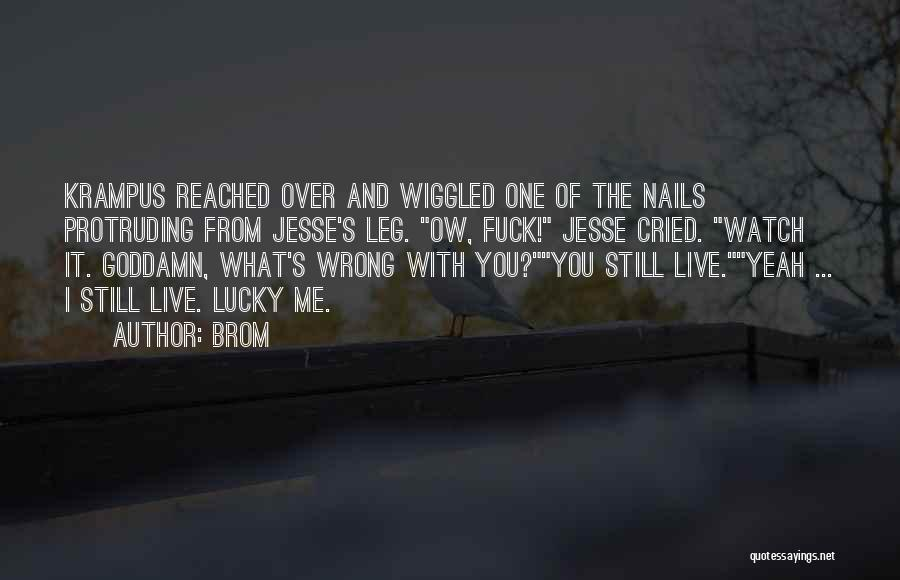 I'll Watch Over You Quotes By Brom