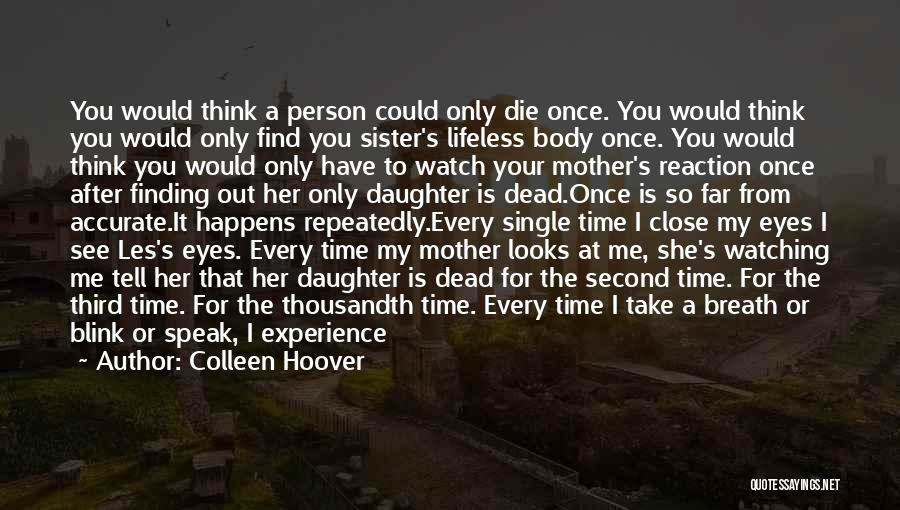 I'll Watch Over You Quotes By Colleen Hoover
