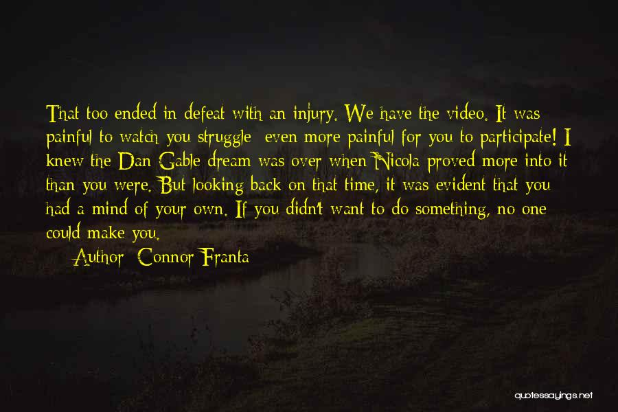 I'll Watch Over You Quotes By Connor Franta