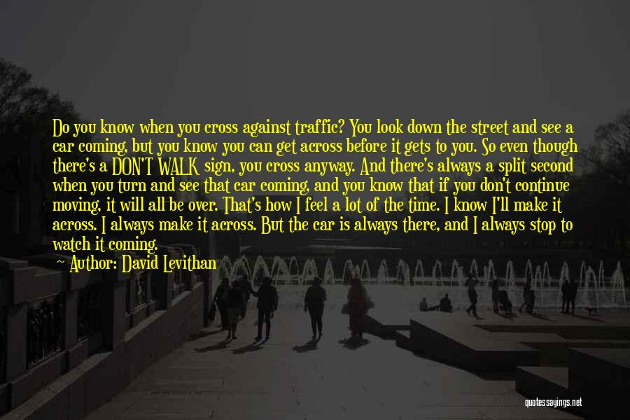 I'll Watch Over You Quotes By David Levithan