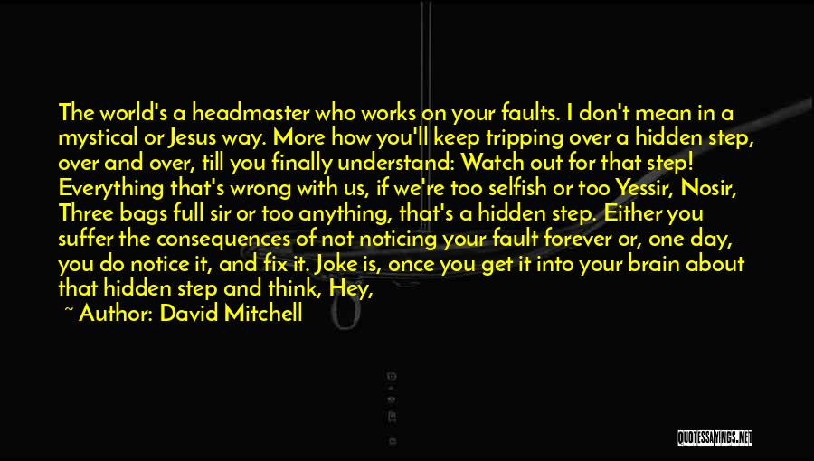 I'll Watch Over You Quotes By David Mitchell