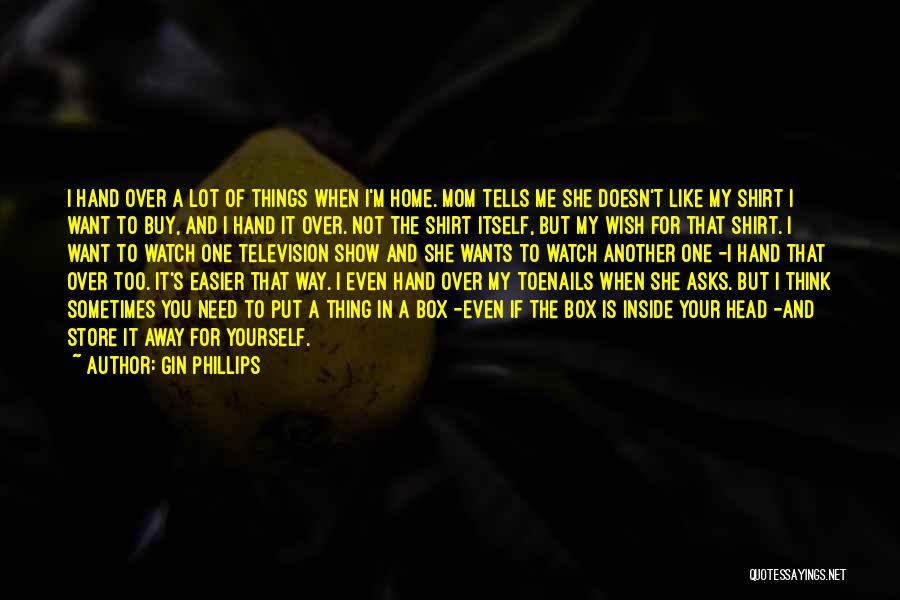 I'll Watch Over You Quotes By Gin Phillips