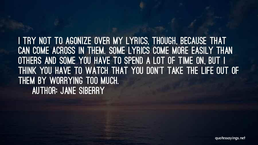 I'll Watch Over You Quotes By Jane Siberry