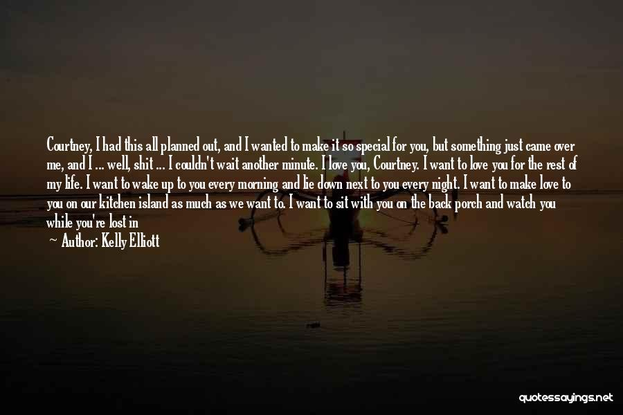 I'll Watch Over You Quotes By Kelly Elliott