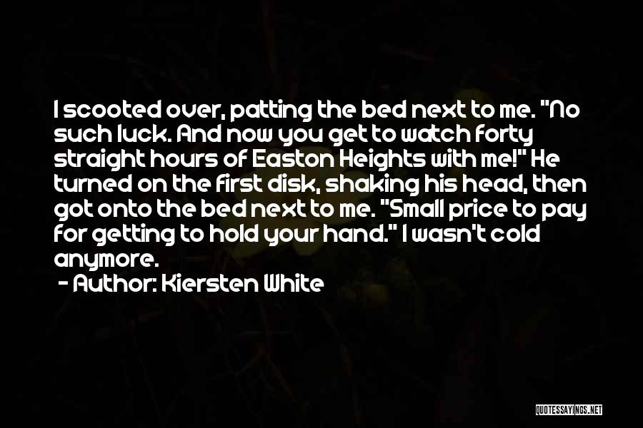 I'll Watch Over You Quotes By Kiersten White