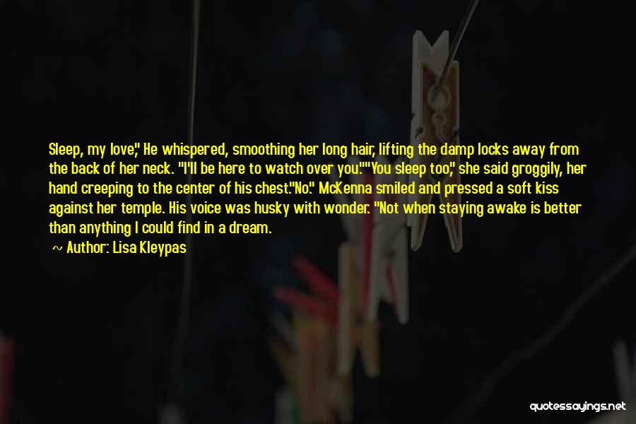 I'll Watch Over You Quotes By Lisa Kleypas