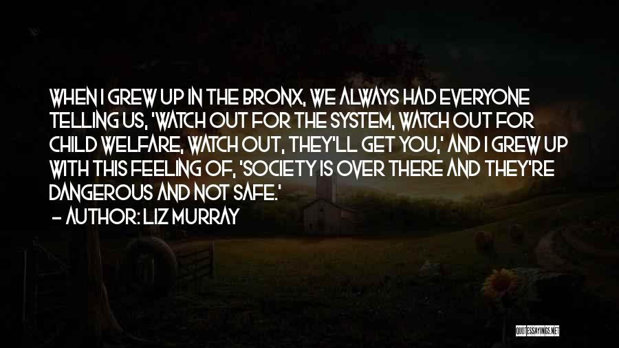 I'll Watch Over You Quotes By Liz Murray