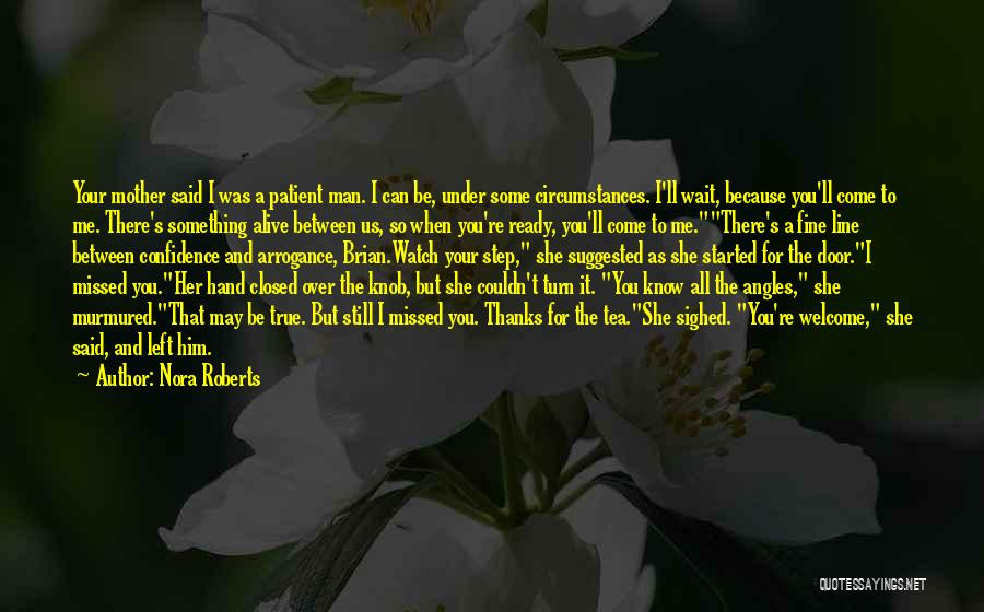 I'll Watch Over You Quotes By Nora Roberts