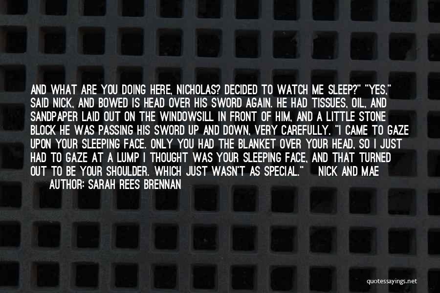 I'll Watch Over You Quotes By Sarah Rees Brennan