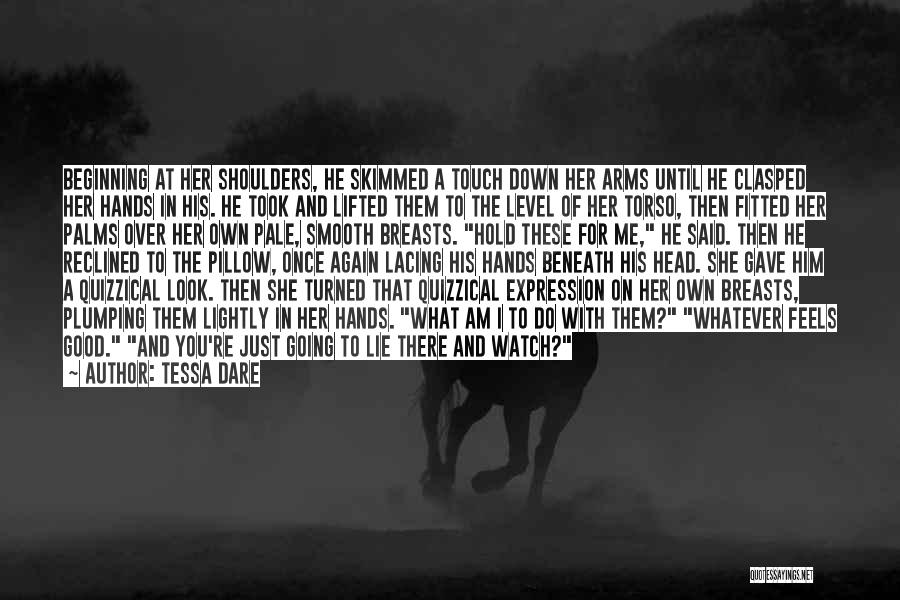 I'll Watch Over You Quotes By Tessa Dare