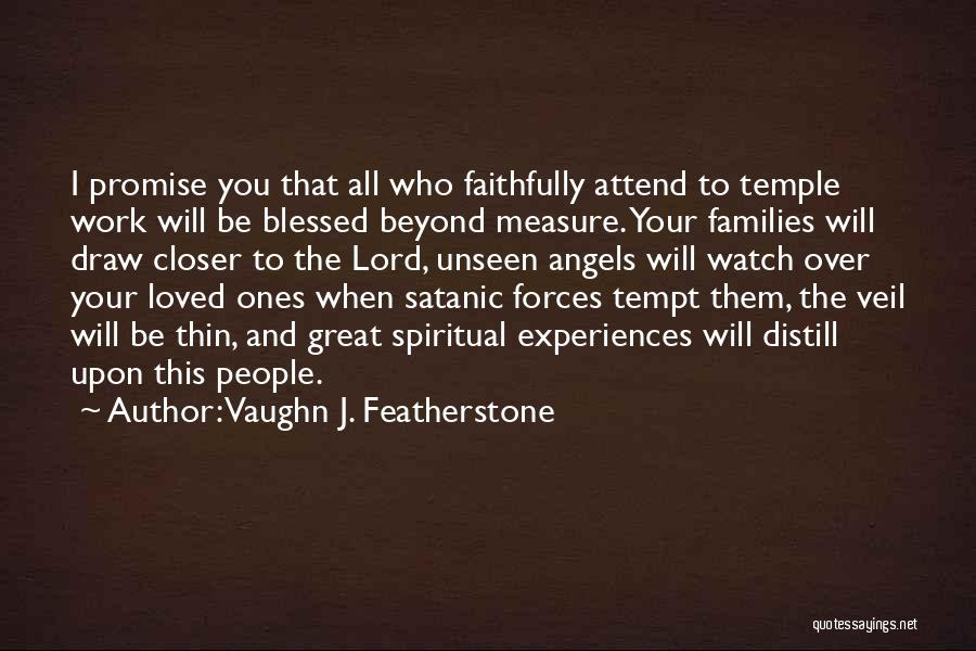 I'll Watch Over You Quotes By Vaughn J. Featherstone