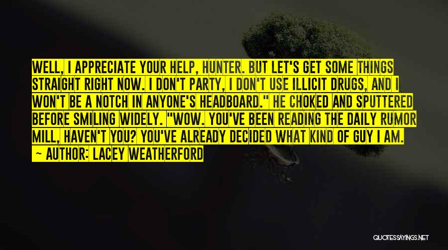 Illicit Drugs Quotes By Lacey Weatherford