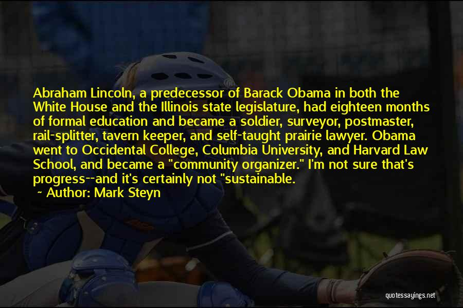 Illinois State University Quotes By Mark Steyn