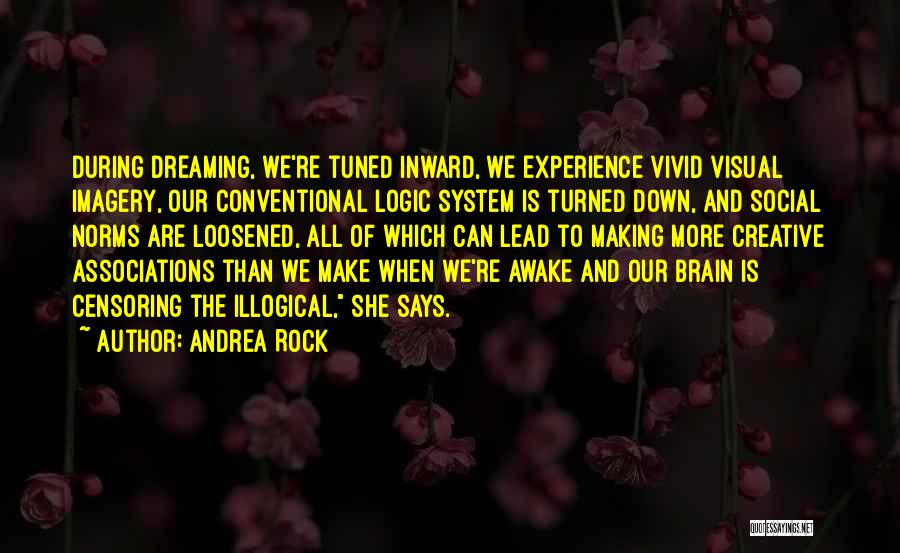 Illogical Quotes By Andrea Rock