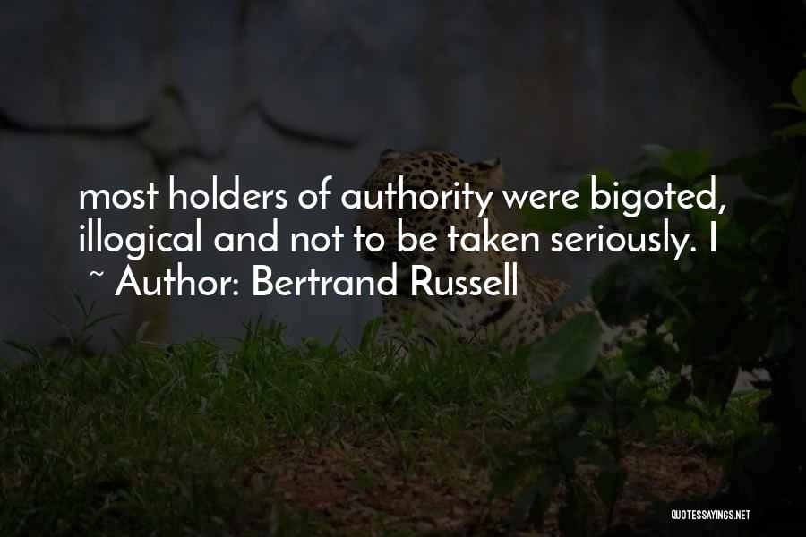 Illogical Quotes By Bertrand Russell