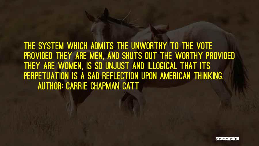 Illogical Quotes By Carrie Chapman Catt