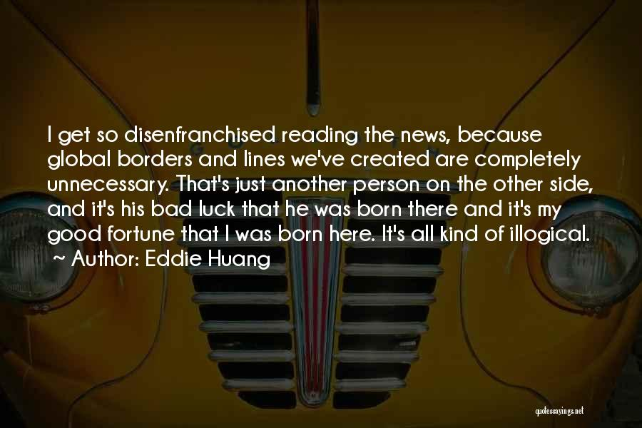 Illogical Quotes By Eddie Huang