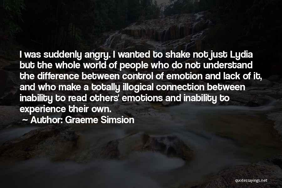 Illogical Quotes By Graeme Simsion