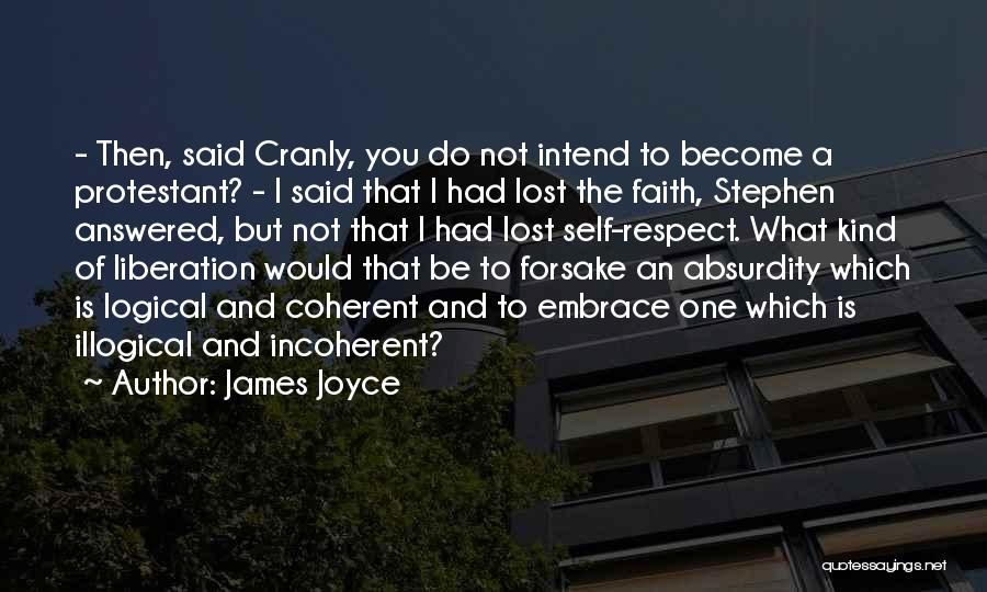Illogical Quotes By James Joyce