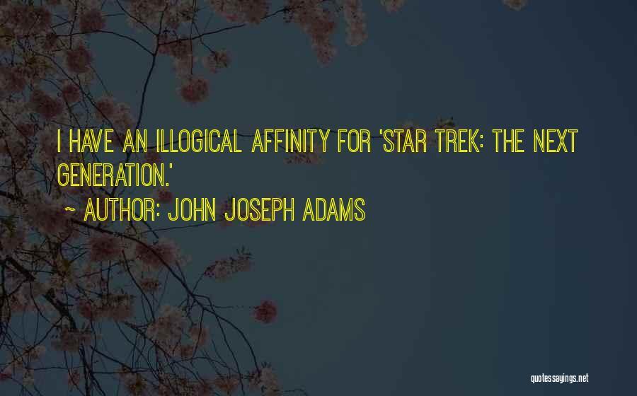 Illogical Quotes By John Joseph Adams