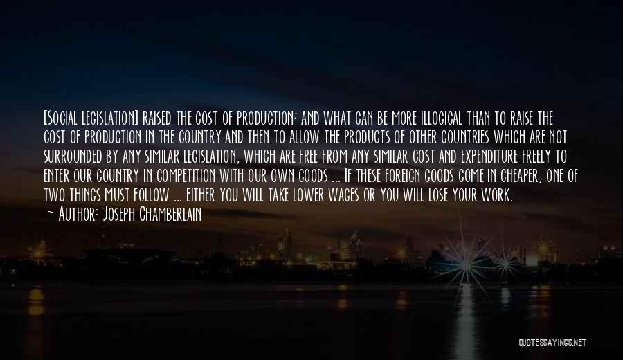 Illogical Quotes By Joseph Chamberlain