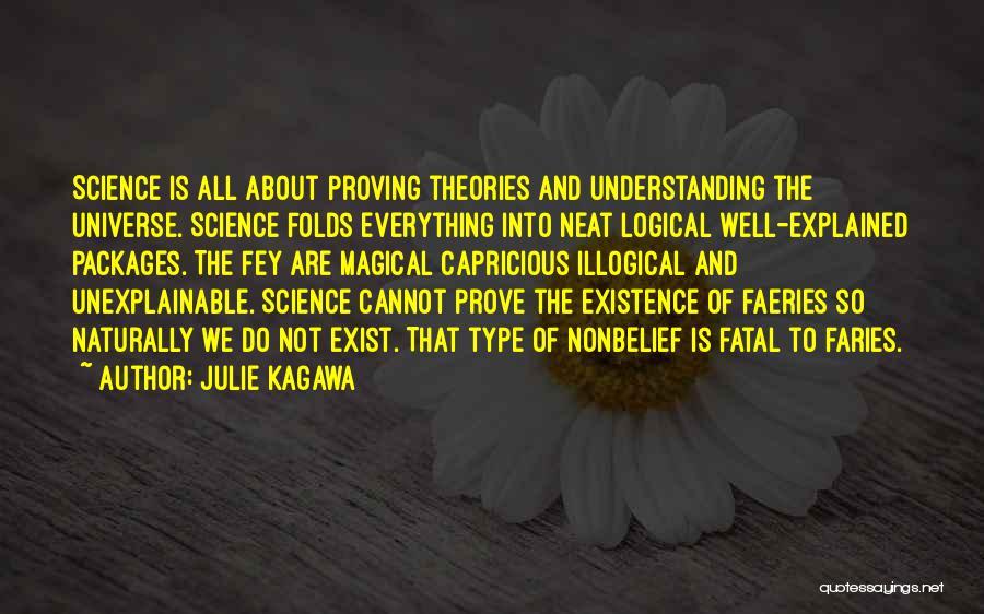 Illogical Quotes By Julie Kagawa