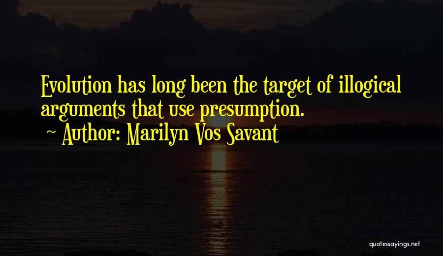 Illogical Quotes By Marilyn Vos Savant