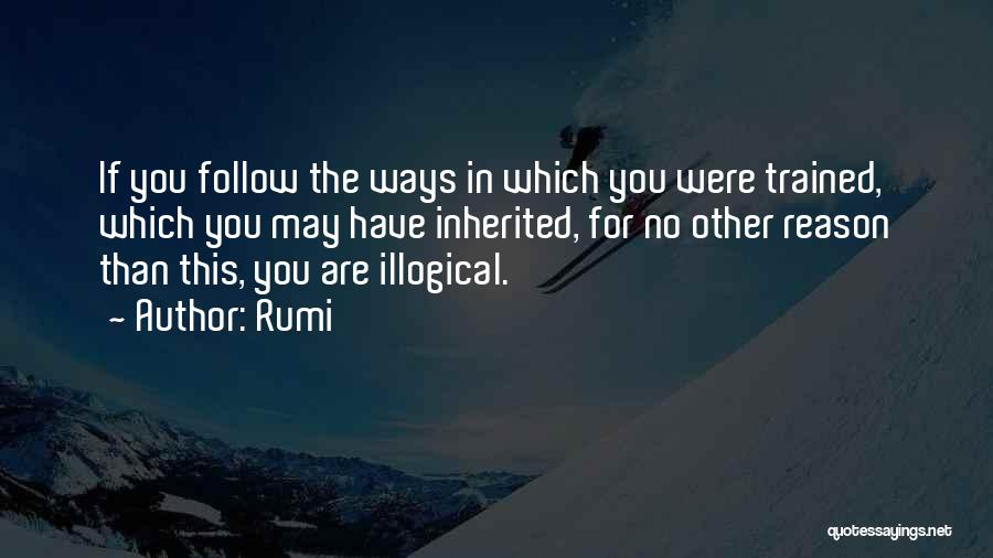 Illogical Quotes By Rumi