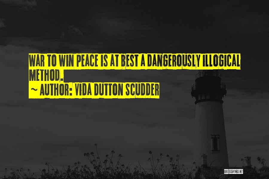 Illogical Quotes By Vida Dutton Scudder