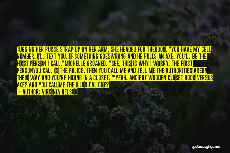 Illogical Quotes By Virginia Nelson