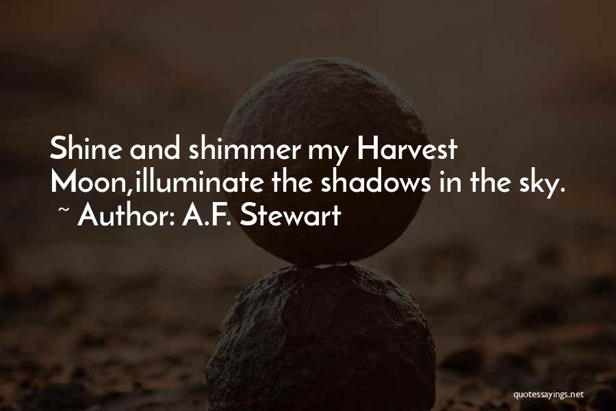 Illuminate Quotes By A.F. Stewart
