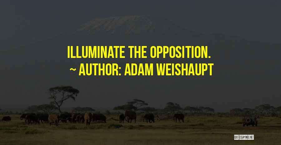 Illuminate Quotes By Adam Weishaupt