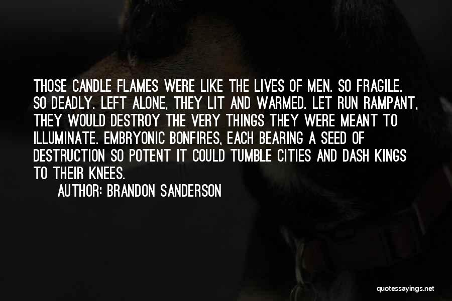 Illuminate Quotes By Brandon Sanderson