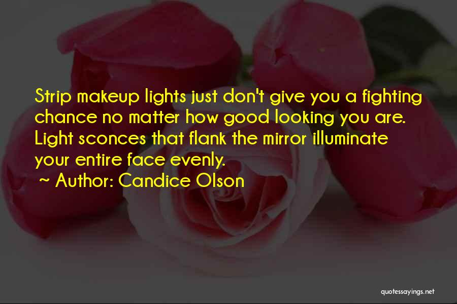 Illuminate Quotes By Candice Olson