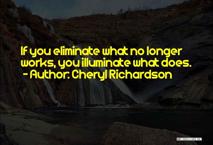 Illuminate Quotes By Cheryl Richardson