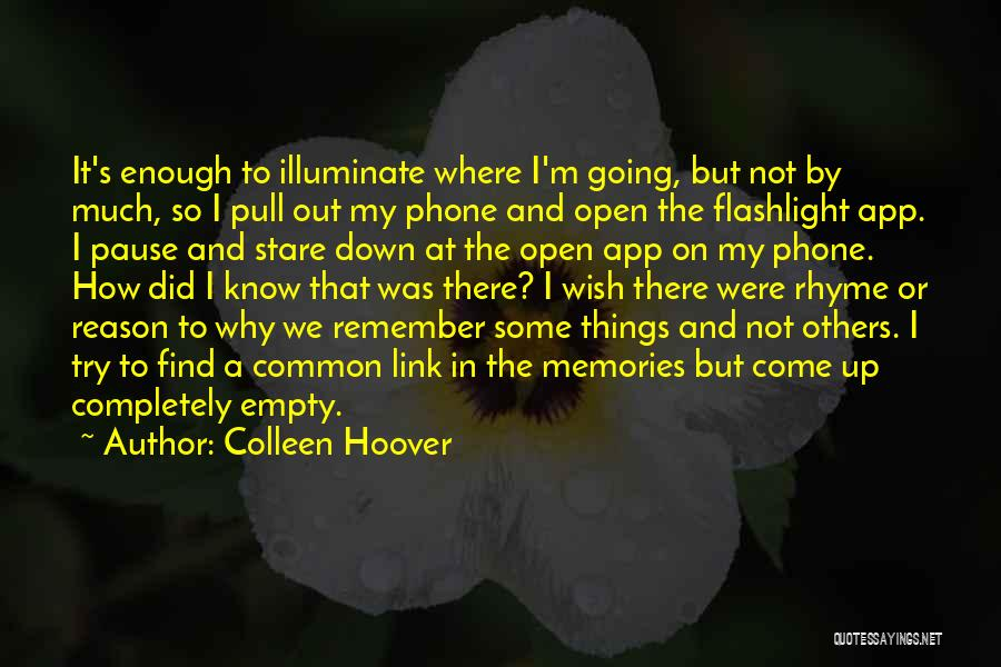 Illuminate Quotes By Colleen Hoover