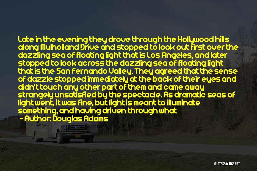 Illuminate Quotes By Douglas Adams