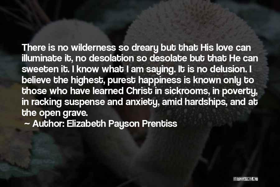 Illuminate Quotes By Elizabeth Payson Prentiss