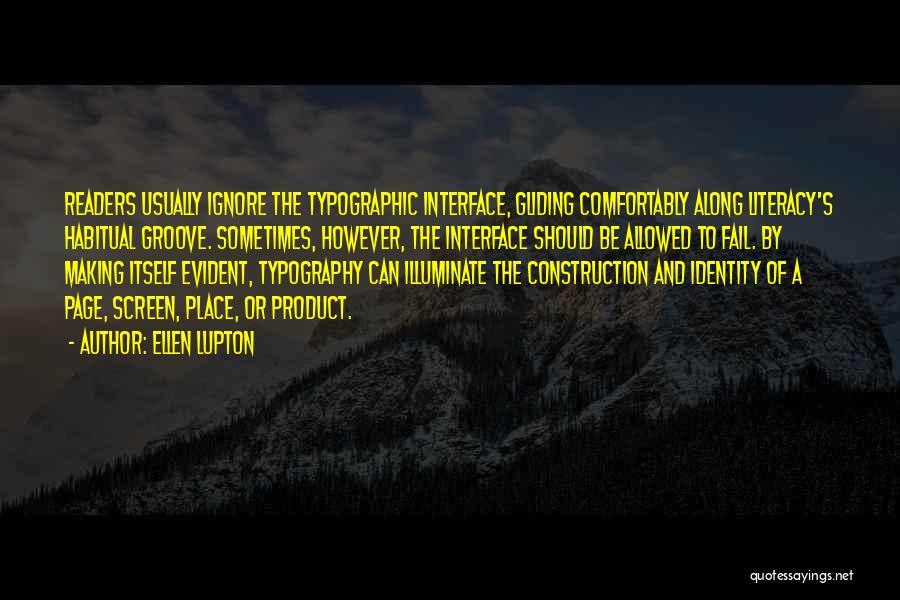 Illuminate Quotes By Ellen Lupton