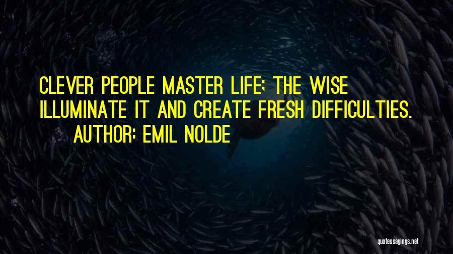 Illuminate Quotes By Emil Nolde
