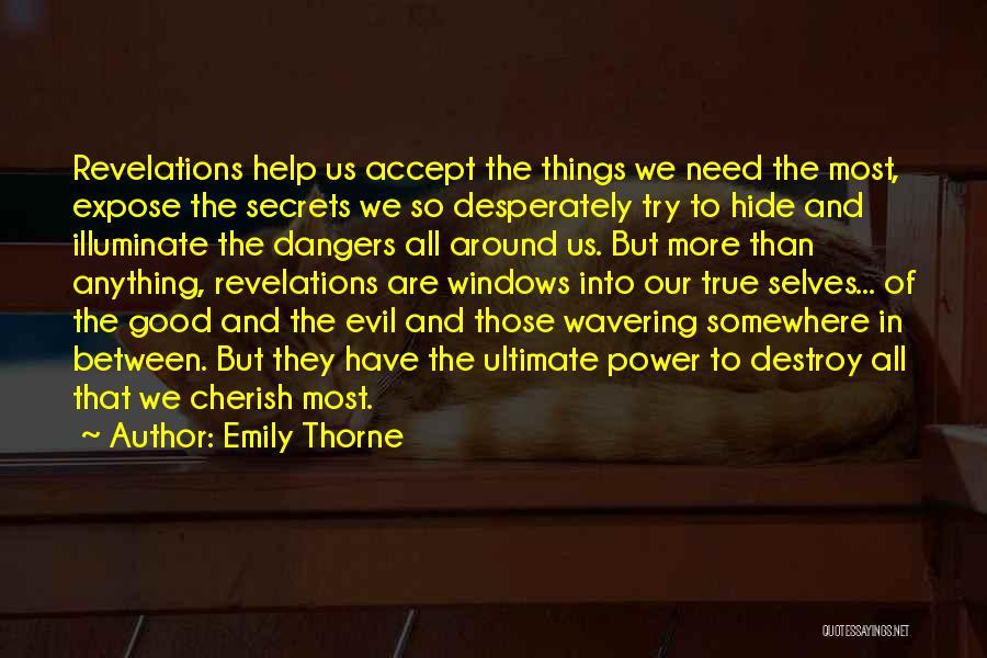Illuminate Quotes By Emily Thorne