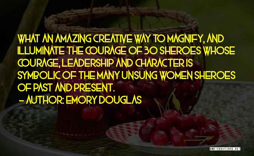 Illuminate Quotes By Emory Douglas