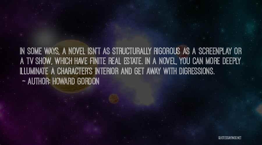 Illuminate Quotes By Howard Gordon