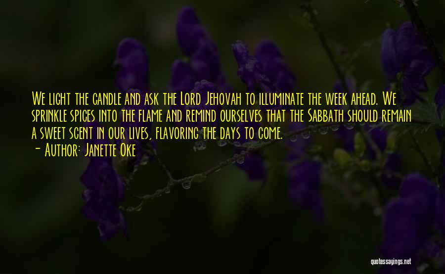 Illuminate Quotes By Janette Oke