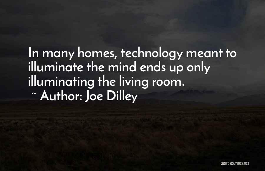 Illuminate Quotes By Joe Dilley