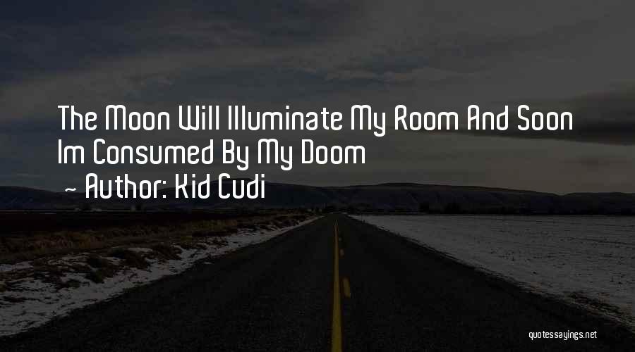 Illuminate Quotes By Kid Cudi