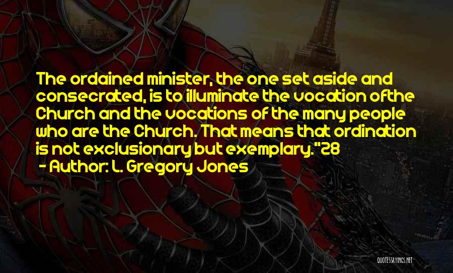 Illuminate Quotes By L. Gregory Jones
