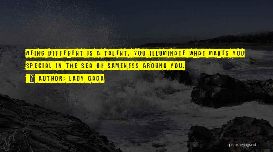Illuminate Quotes By Lady Gaga
