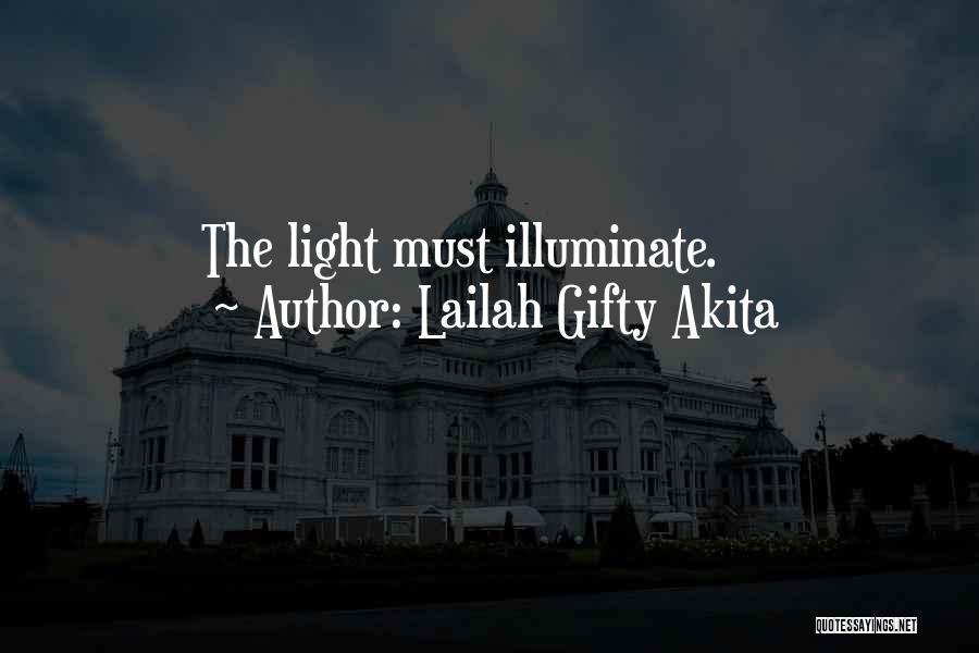 Illuminate Quotes By Lailah Gifty Akita